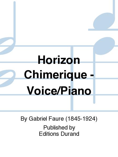 Horizon Chimerique - Voice/Piano