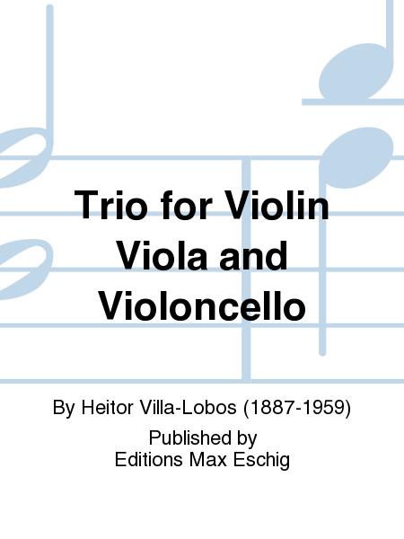Trio for Violin Viola and Violoncello