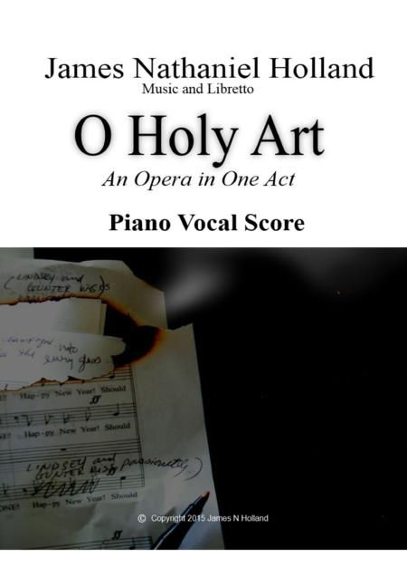 O Holy Art A Tragic One Act Opera Piano Vocal Score