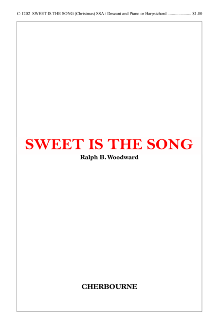 Sweet Is the Song