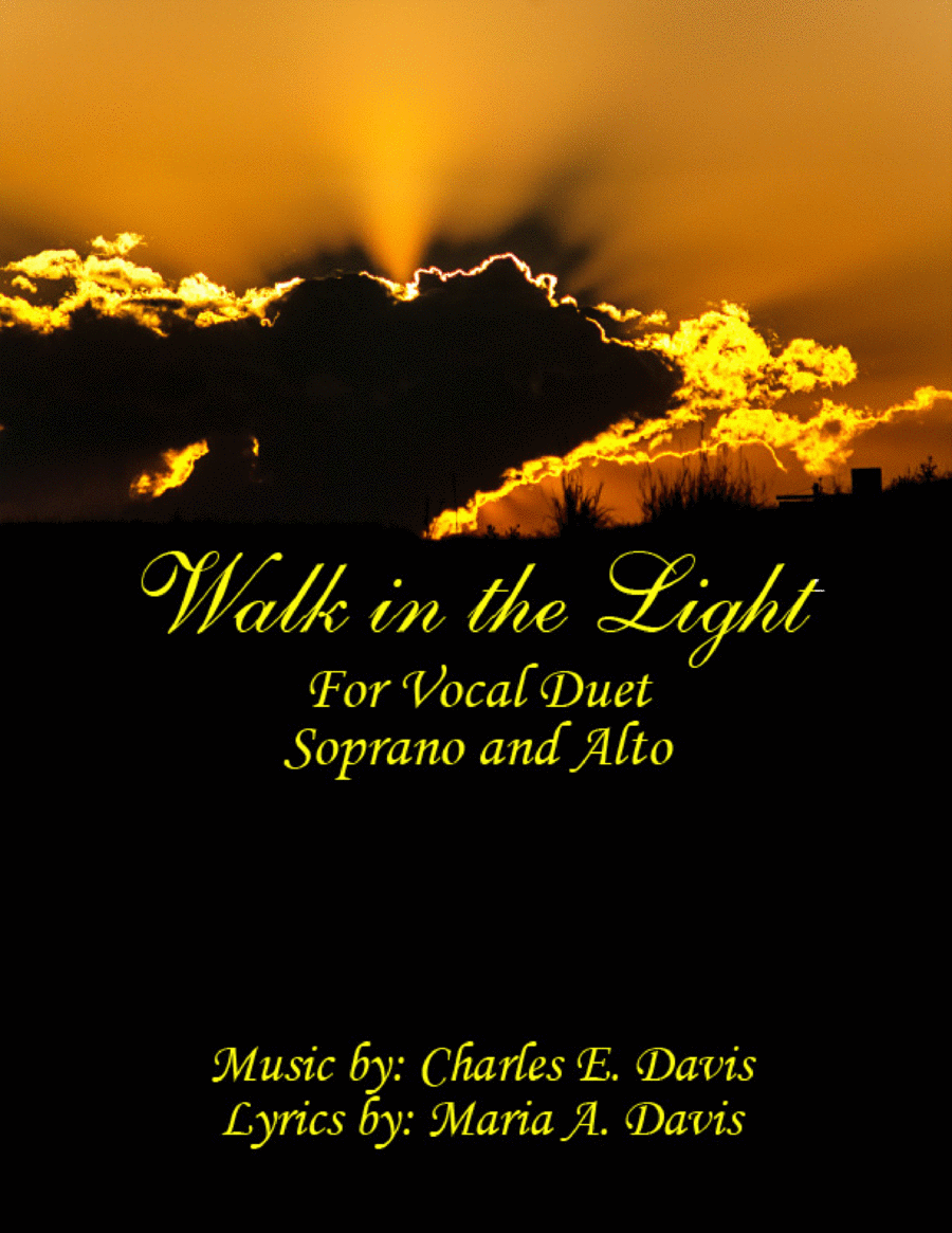 Walk in the Light - Vocal Duet for Soprano and Alto