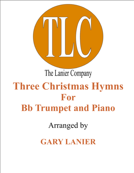 THREE CHRISTMAS HYMNS (Duets for Bb Trumpet & Piano)