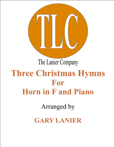 THREE CHRISTMAS HYMNS (Duets for Horn in F & Piano)
