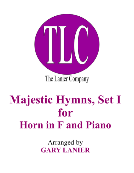 MAJESTIC HYMNS, SET I (Duets for Horn in F & Piano)