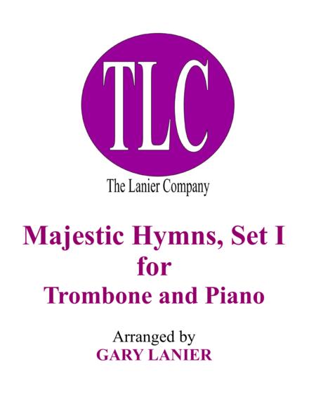 MAJESTIC HYMNS, SET I (Duets for Trombone & Piano)