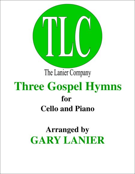 THREE GOSPEL HYMNS (Duets for Cello & Piano)
