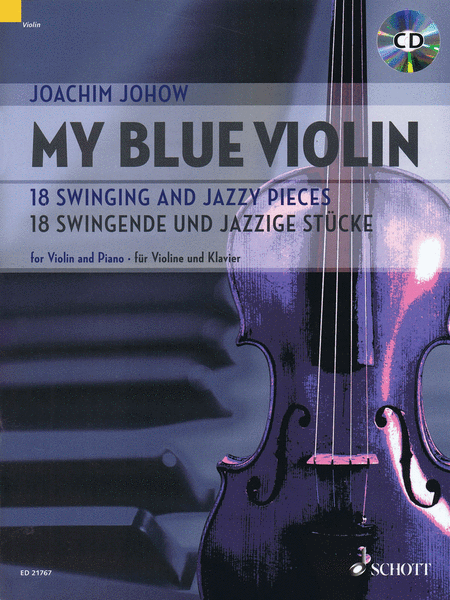 My Blue Violin - 18 Swinging and Jazzy Pieces