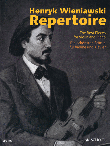 Henryk Wieniawski Repertoire - The Best Pieces for Violin and Piano