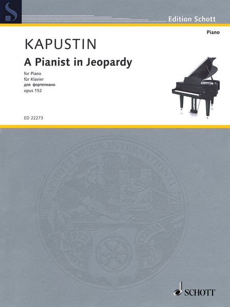 A Pianist in Jeopardy, Op. 152