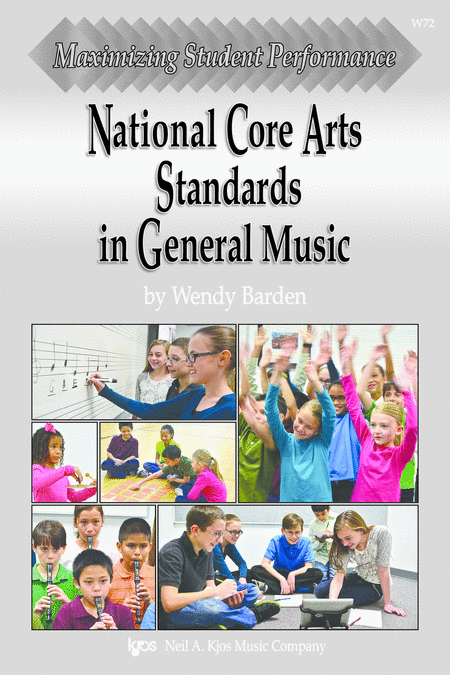 Maximizing Student Performance: National Core Arts Standards in General Music