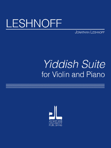 Yiddish Suite (Violin Version)