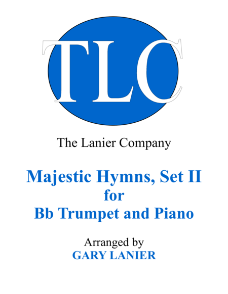 MAJESTIC HYMNS, SET II (Duets for Bb Trumpet & Piano)