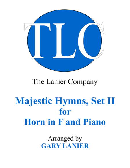 MAJESTIC HYMNS, SET II (Duets for Horn in F & Piano)