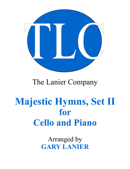 MAJESTIC HYMNS, SET II (Duets for Cello & Piano)