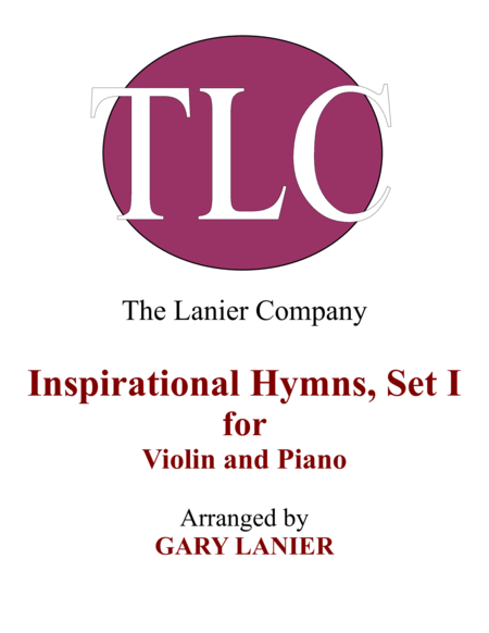 INSPIRATIONAL HYMNS, SET I (Duets for Violin  & Piano)