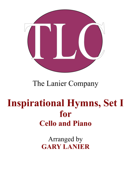 INSPIRATIONAL HYMNS, SET I (Duets for Cello  & Piano)