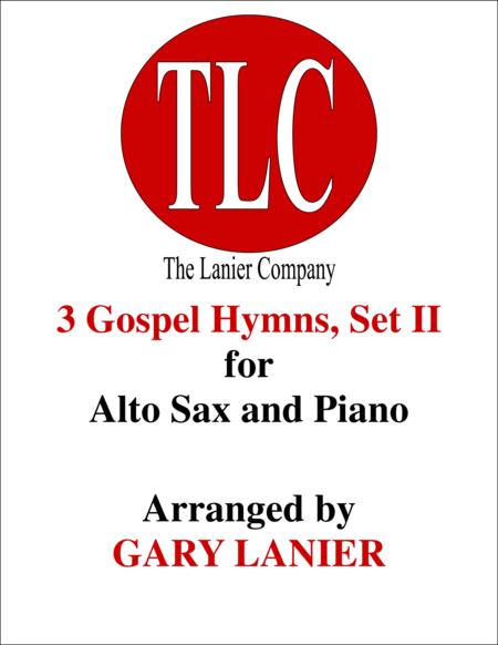 3 GOSPEL HYMNS, SET II (Duets for Alto Sax  & Piano)