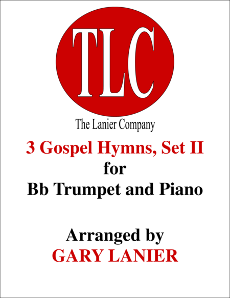 3 GOSPEL HYMNS, SET II (Duets for Bb Trumpet  & Piano)