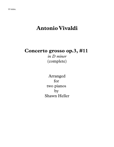 Concerto grosso, op. 3, #11 in D minor, RV565, (complete) for Two Pianos arr. Shawn Heller