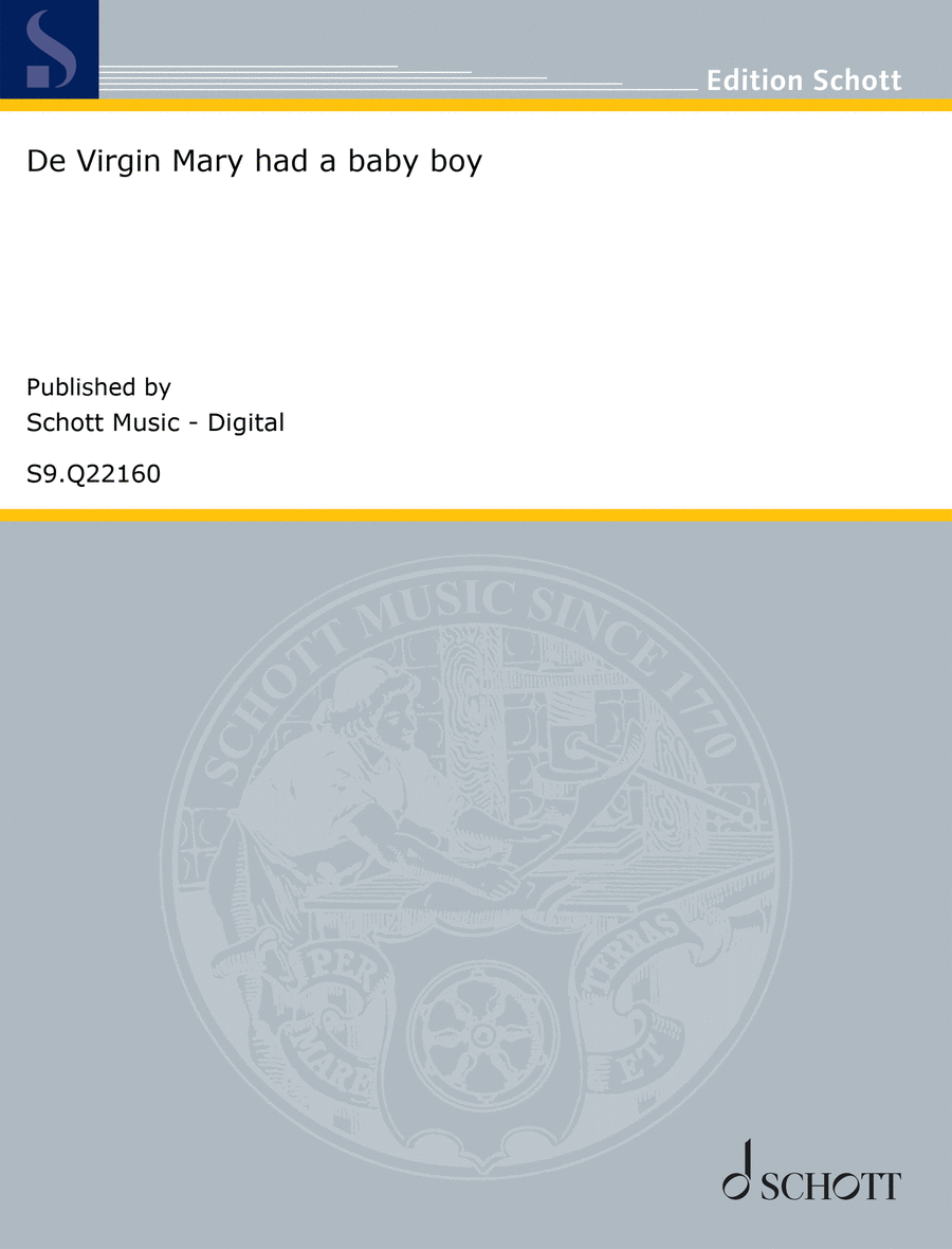 De Virgin Mary had a baby boy