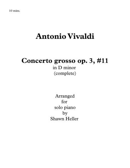 Concerto grosso, op. 3, #11 in D minor, RV565, (complete) Piano Solo arr. Shawn Heller