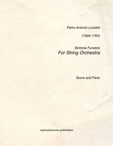 Locotelli Sinfonia Funebre for String Orchestra