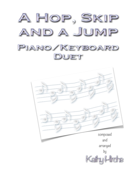 A Hop, Skip and a Jump - Piano/Keyboard Duet