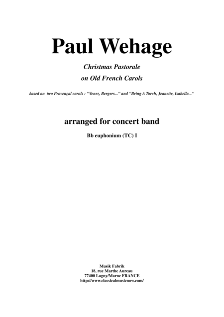 Paul Wehage: Christmas Pastorale on Old French Carols for concert band, 1st euphonium (baritone) in Bb, treble clef part