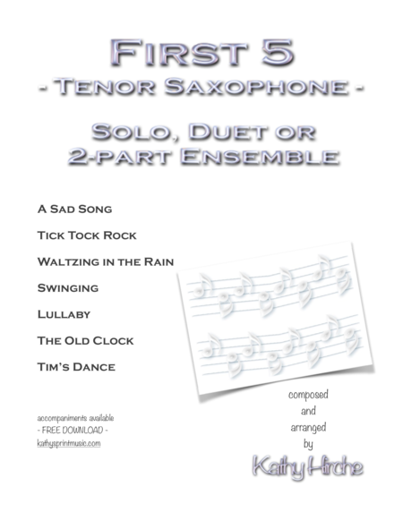 First 5 - Tenor Saxophone - Solo, Duet or 2-part Ensemble