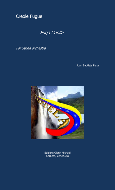 Creole Fuga, Fuga Criolla for string orchestra