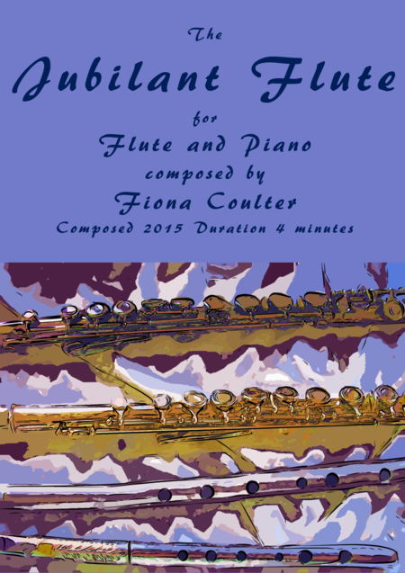 The Jubilant Flute: for Flute and Piano