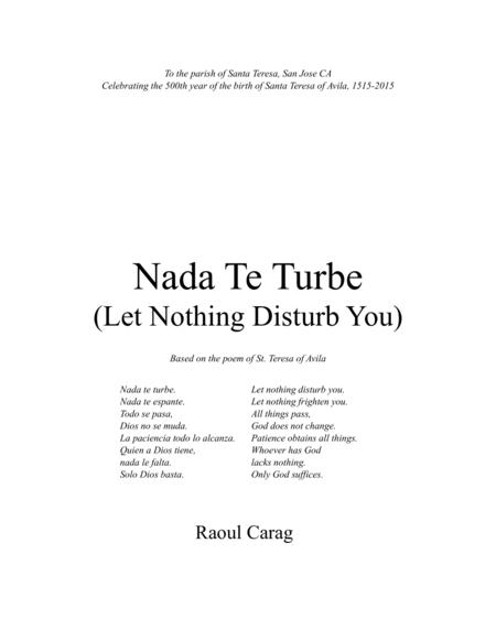 Nada Te Turbe (Let Nothing Disturb You)
