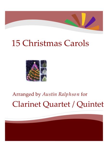 15 Christmas Carols for clarinet quartet or quintet