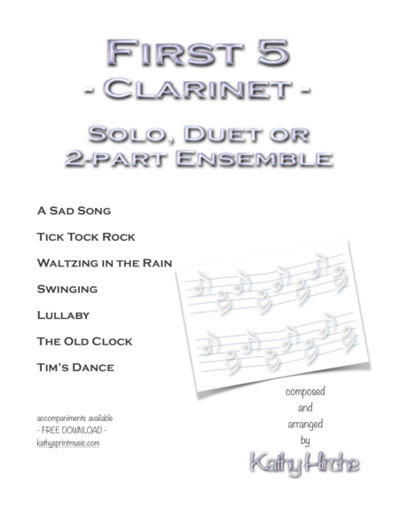 First 5 - Clarinet - Solo, Duet or 2-part Ensemble