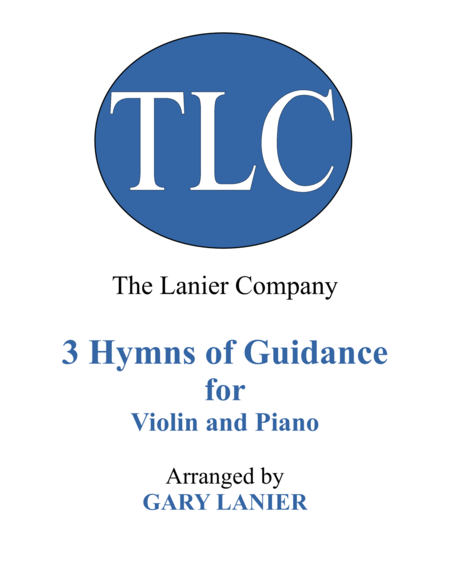 Gary Lanier: 3 HYMNS of GUIDANCE (Duets for Violin & Piano)