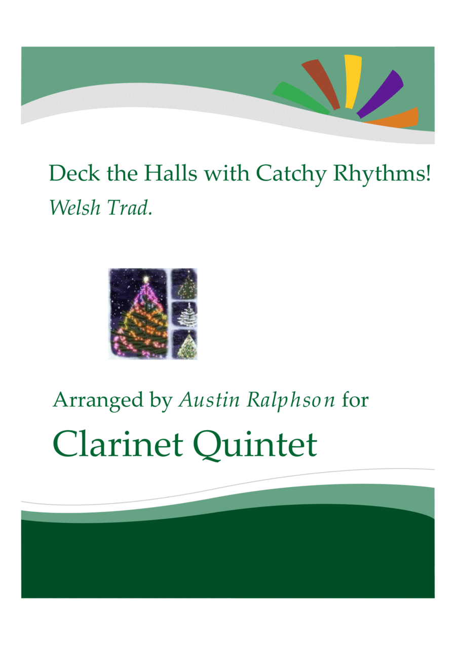 Deck The Halls With Catchy Rhythms! - clarinet quintet