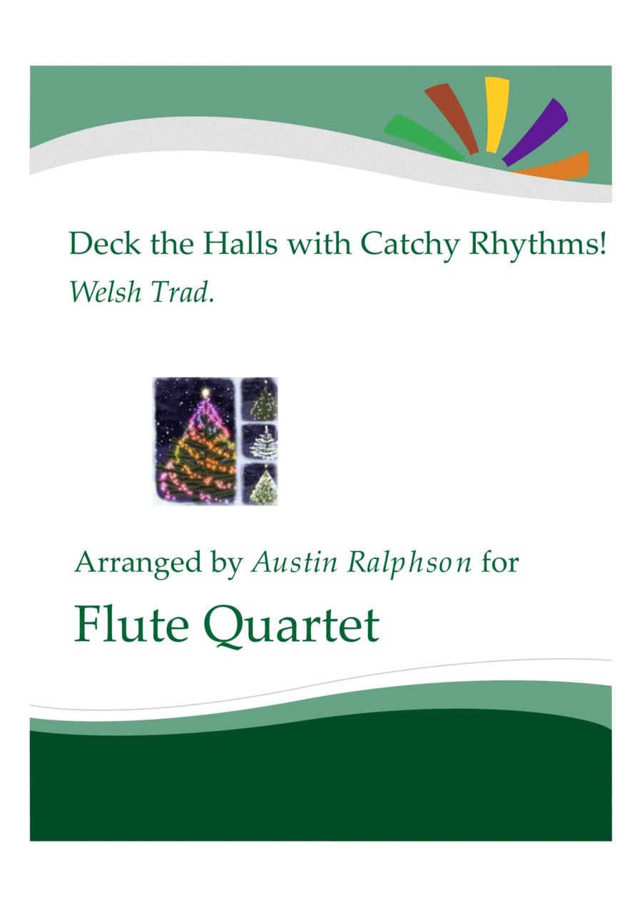 Deck The Halls With Catchy Rhythms! - flute quartet