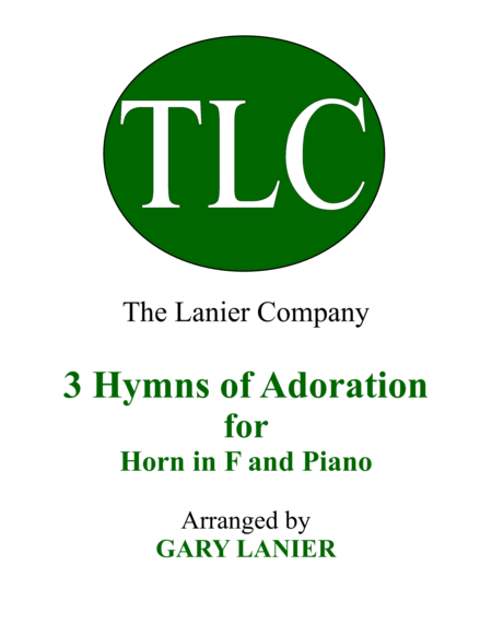 Gary Lanier: 3 HYMNS of ADORATION (Duets for Horn in F & Piano)