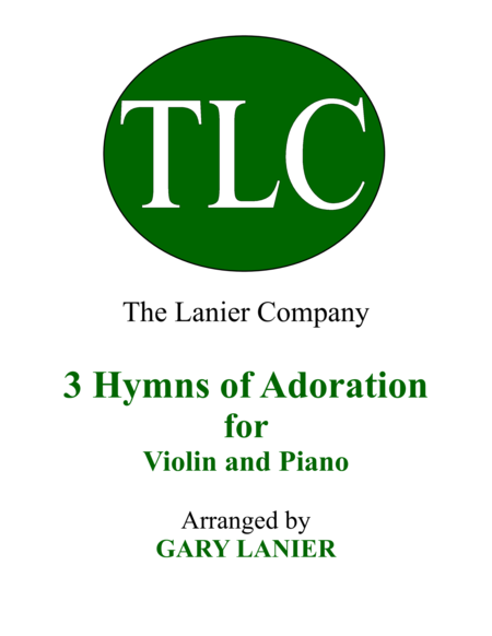 Gary Lanier: 3 HYMNS of ADORATION (Duets for Violin & Piano)