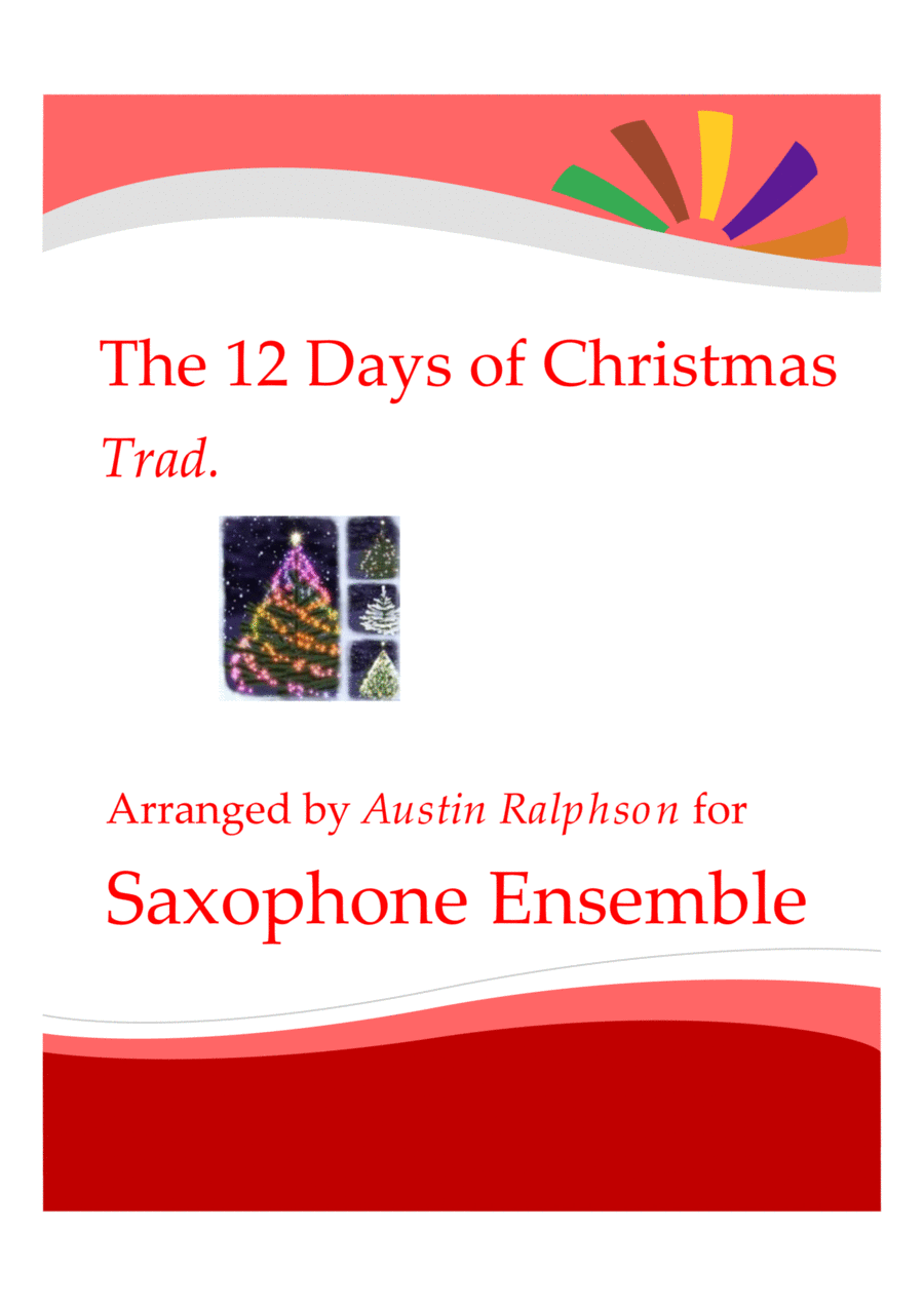 The 12 Days of Christmas - sax ensemble