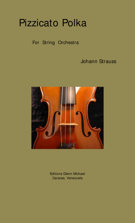 Pizzicato Polka  for String Orchestra or String Quintet