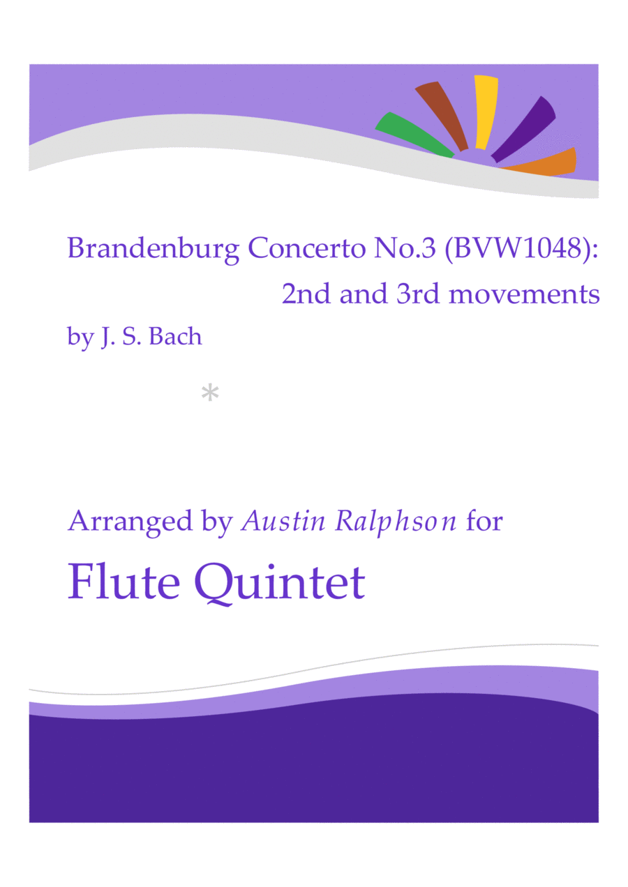 Brandenburg Concerto No.3, 2nd & 3rd movements - flute quintet