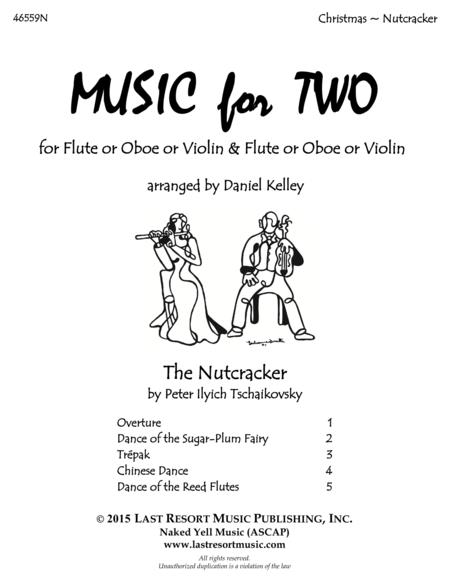 The Nutcracker - Duet - for Flute or Oboe or Violin & Flute or Oboe or Violin - Music for Two