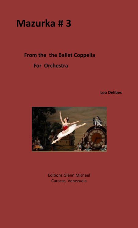 Coppelia Mazurka #3 for Orchestra