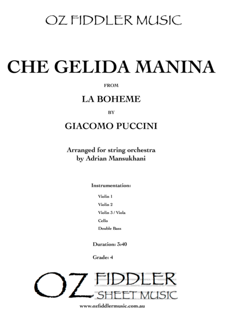 Che gelida manina, from La Boheme, by Giacomo Puccini, arranged for String Orchestra by Adrian Mansukhani