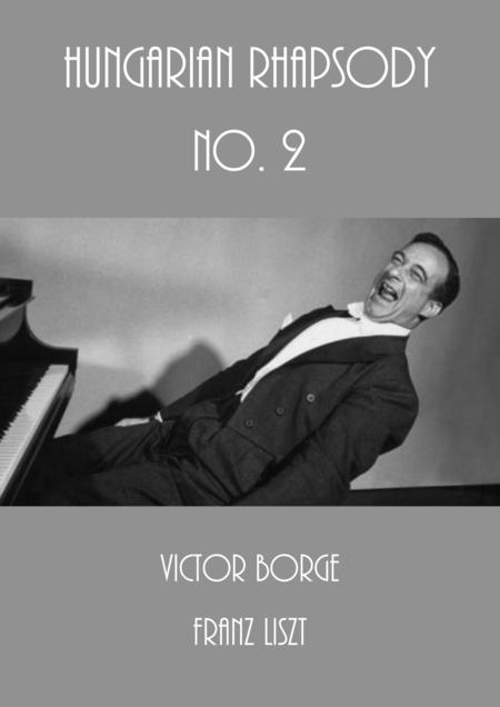 Victor Borge - Franz Liszt - Hungarian Rhapsody No. 2
