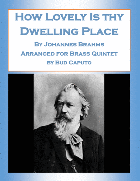 How Lovely Is Thy Dwelling Place-Brahms-for Brass Quintet