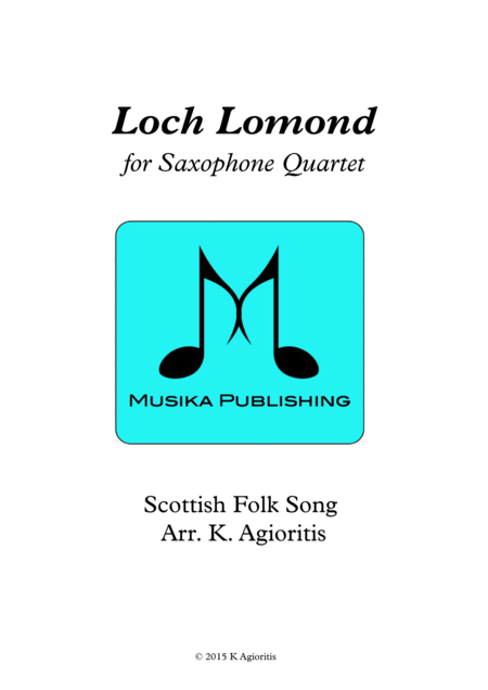 Loch Lomond - for Saxophone Quartet