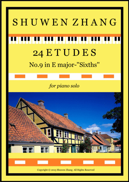 24 Etudes-No.9 in E major-'Sixths'