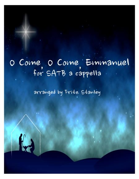 O COME, O COME, EMMANUEL - SATB A Cappella